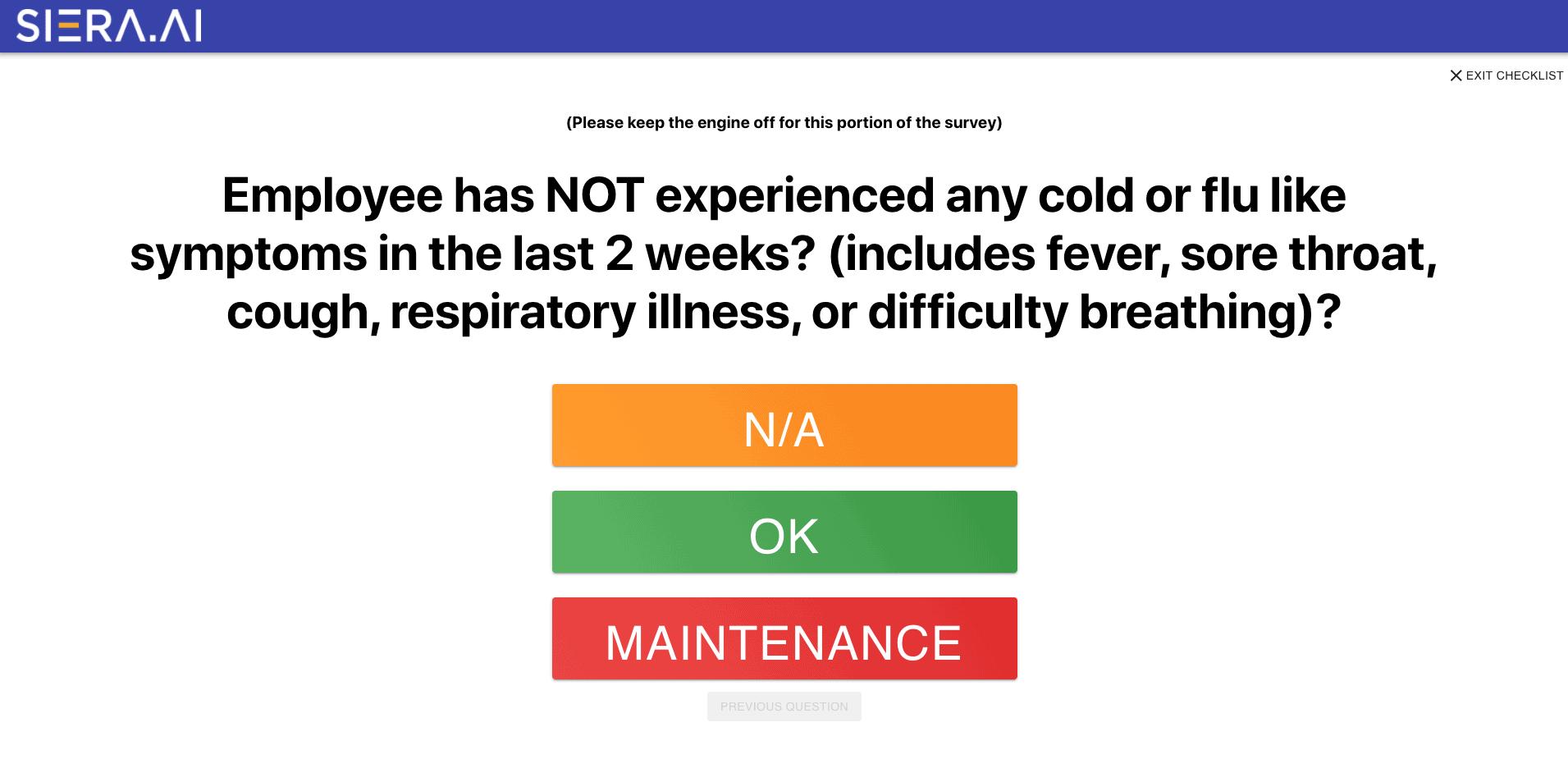 COVID-19 symptom screening question.
